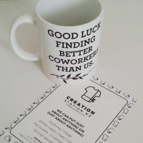 Good-luck-finding-better-coworkers-than-us-mug-e1593092195192.jpg